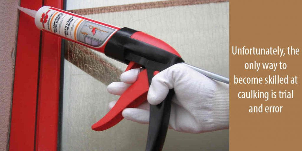 Caulking: Using a caulking gun